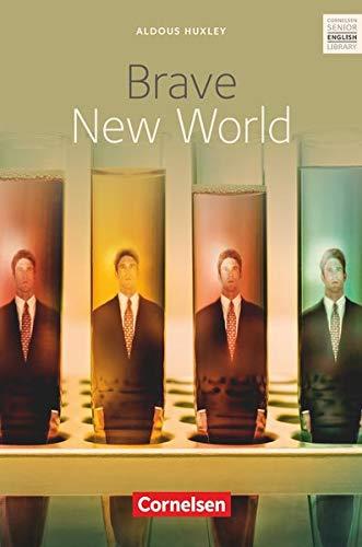 Cornelsen Senior English Library - Literatur - Ab 11. Schuljahr: Brave New World - Textband mit Annotationen