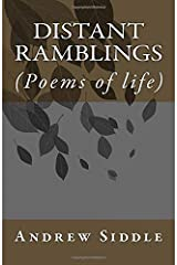 Distant Ramblings: (Poems of life) Paperback