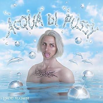 Acqua di pussy