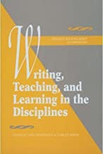Writing, Teaching, and Learning in the Disciplines (Research & Scholarship in Composition)