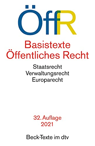 Basistexte Öffentliches Recht: Rechtsstand: 1. August 2021 (Beck-Texte im dtv)