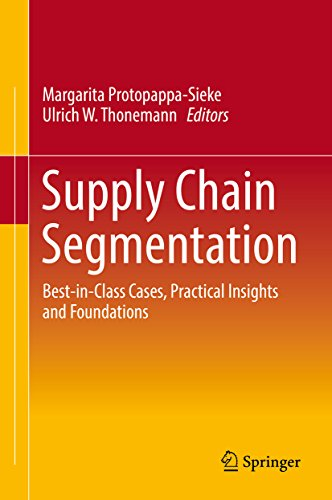 Supply Chain Segmentation: Best-in-Class Cases, Practical Insights and Foundations (English Edition)