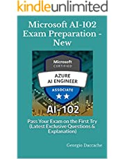 Microsoft AI-102 Exam Preparation - New: Pass Your Exam on the First Try (Latest Exclusive Questions & Explanation)