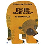 [(Brown Bear, Brown Bear, What Do You See?)] [ By (author) Eric Carle, By (author) Jr. Bill Martin ] [September, 1999] - LONGMAN - 17/09/1999