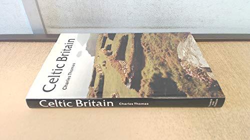 Celtic Britain (Ancient Peoples & Places)