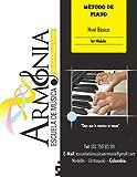Método de Piano Armonía: Aprende a tocar piano de manera fácil, didáctica y progresiva, leyendo partitura e interpretando melodías desde la primera clase. (Nivel Básico)