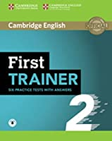 First Trainer 2 for the revised exam. Six Practice Tests with answers and Teacher's Notes with downloadable audio