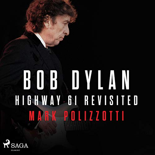 Bob Dylan - Highway 61 Revisited audiobook cover art