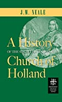 History of the So-Called Jansenist Church of Holland