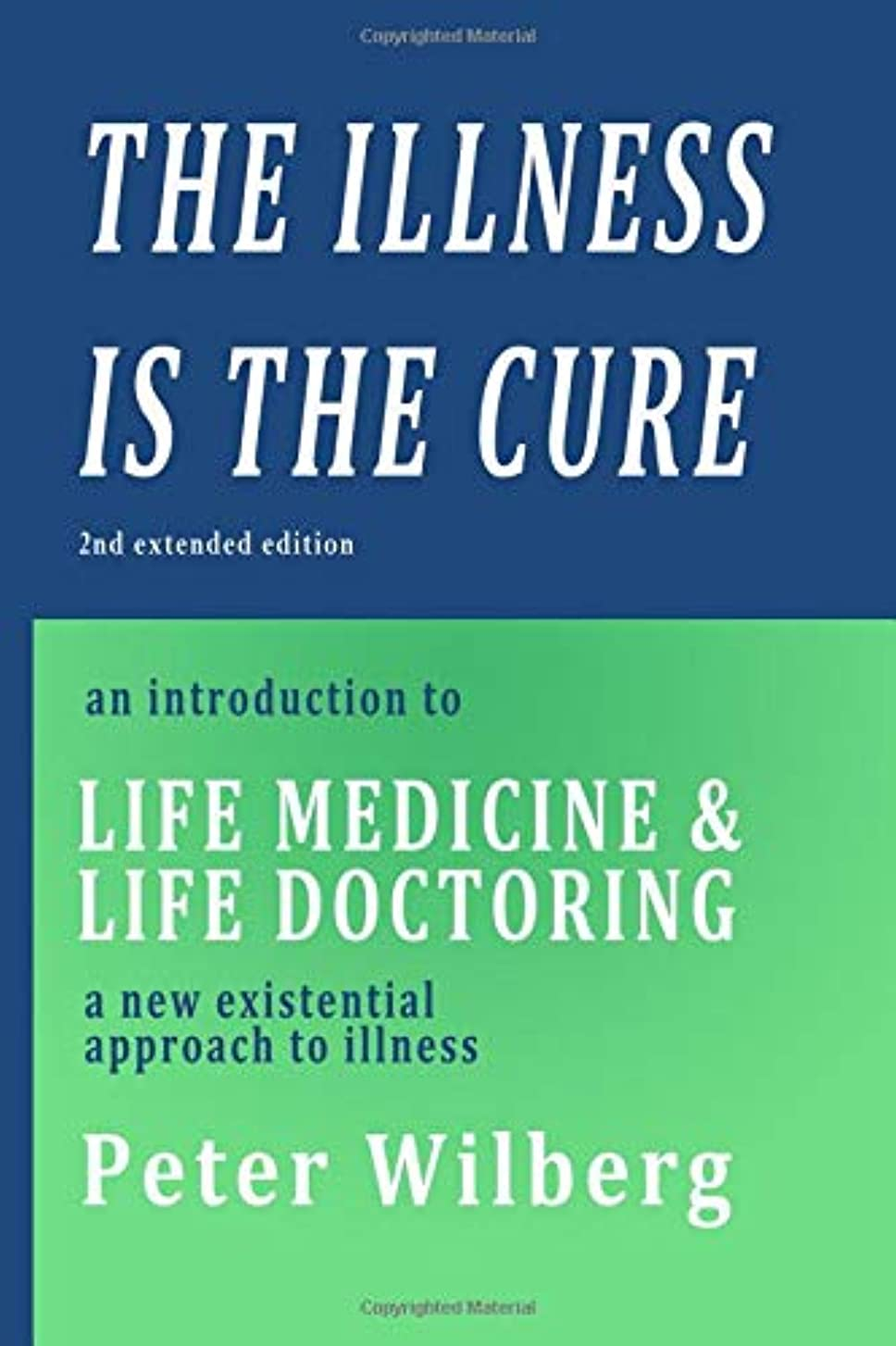 ガチョウ穏やかなジョガーThe Illness is the Cure: An Introduction to Life Medicine and Life Doctoring - a new existential approach to illness