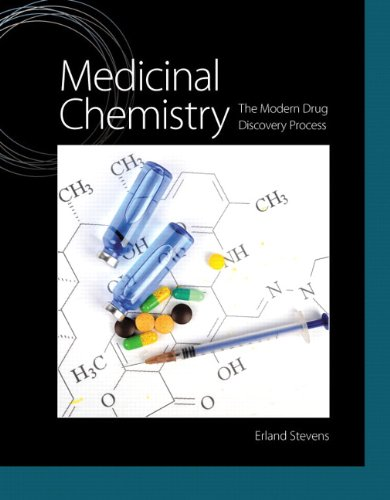 Medicinal Chemistry: The Modern Drug Discovery Process (Pearson Advanced Chemistry)