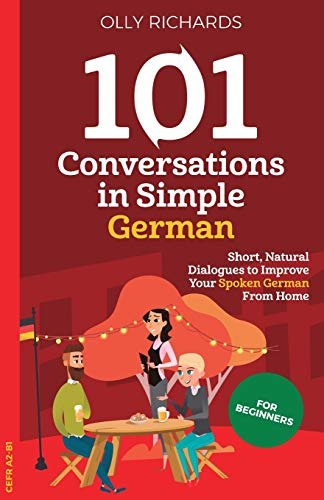 101 Conversations in Simple German (German Edition)