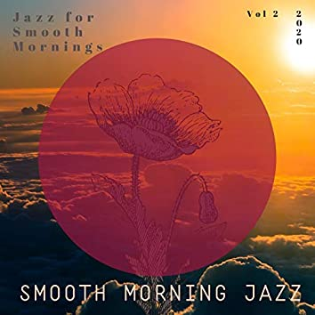 Jazz for Smooth Mornings, Vol 2