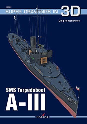 SMS Torpedoboot A-III (Super Drawings in 3D)