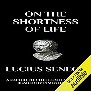 Seneca - On the Shortness of Life: Adapted for the Contemporary Reader audiobook cover art