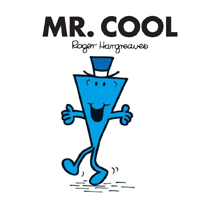 メンタルアルコーブミトンMr. Cool (Mr. Men and Little Miss) (English Edition)