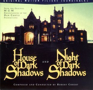 House Of Dark Shadows (1970 Film) / Night Of Dark Shadows (1971 Film): Original Motion Picture Soundtracks by unknown (1996-04-23)