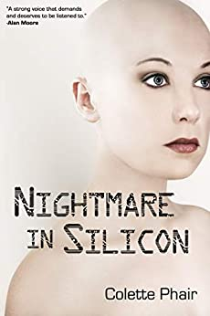 Nightmare in Silicon by [Colette Phair, Matthew Derby]