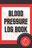 """Blood Pressure Log Book: Daily Blood Pressure Check Tracker For women & Men, Journal For Recording & Monitor Your Pulse and Heart Rate at Home, ... Pressure Tracker) 6"""" x 9"""" inches 120 Pages"""