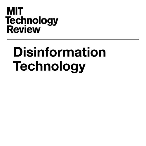 Disinformation Technology audiobook cover art