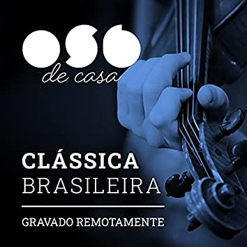 Osb de Casa - Clássica Brasileira