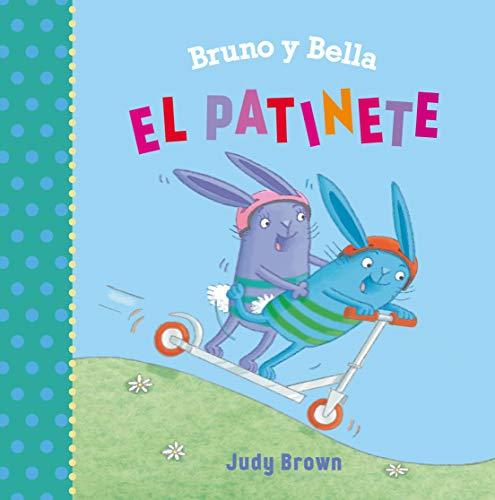 Bruno y Bella. El patinete (PICARONA)