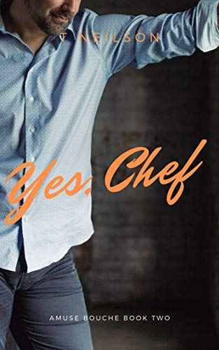 Yes, Chef: Amuse Bouche: Book 2 (English Edition)