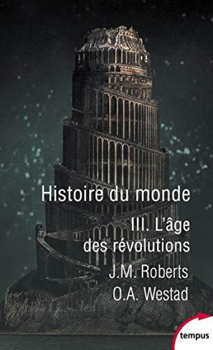 Histoire du monde - Tome 3 (Tempus)