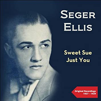 Sweet Sue - Just You (Original Recordings 1927 -1929)