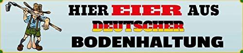 Hier Eier aus Deutscher Bodenhaltung Cartoon Straßenschild Blechschild Schild gewölbt Metal Tin Street Sign 10 x 46 cm