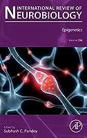 Epigenetics (Volume 156) (International Review of Neurobiology, Volume 156)