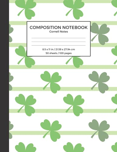 Composition Notebook Cornell Notes: St. Patrick's Day Themed Cover, Note Taking, Formatting and Organizing Notebook