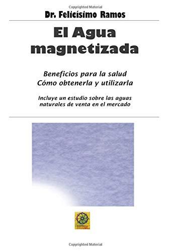 El Agua Magnetizada