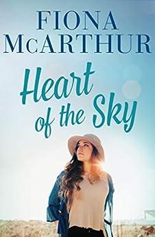 Heart of the Sky by [Fiona McArthur]