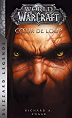 World of Warcraft - Coeur de loup (NED) de R-A-KNAAK