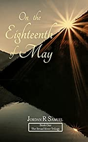 On the Eighteenth of May (The Broad River Trilogy Book 1)