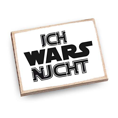 wood and color - Kühlschrankmagnet mit Spruch | Handmade aus Buchenholz als tolle Geschenkidee | (Ich Wars Nicht - Star Wars)