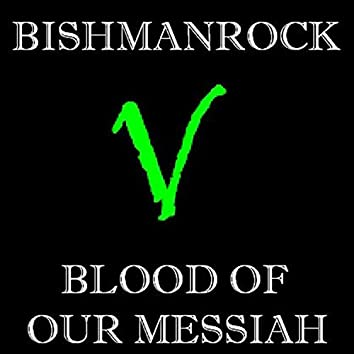 Blood of Our Messiah