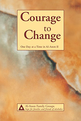 Courage to Change—One Day at a Time in Al‑Anon II (English Edition)