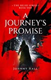 A Journey's Promise (The Helio Series Book 1) (English Edition)