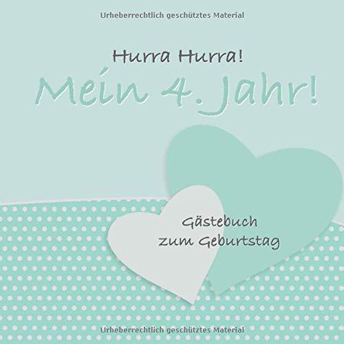 Hurra Hurra! Mein 4. Jahr!: Gästebuch vierter Geburtstag I Mint Vintage I für 25 Gäste I...