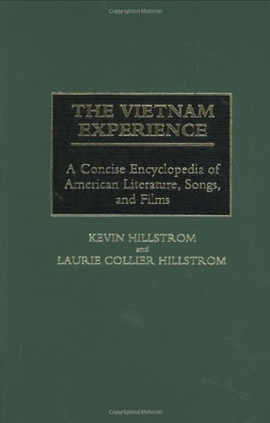 規制する伝染性トラブルThe Vietnam Experience: A Concise Encyclopedia of American Literature, Songs, and Films: A Concise Encyclopedia of American Literature, Songs and Film (English Edition)