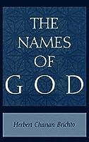 The Names of God: Poetic Readings in Biblical Beginnings