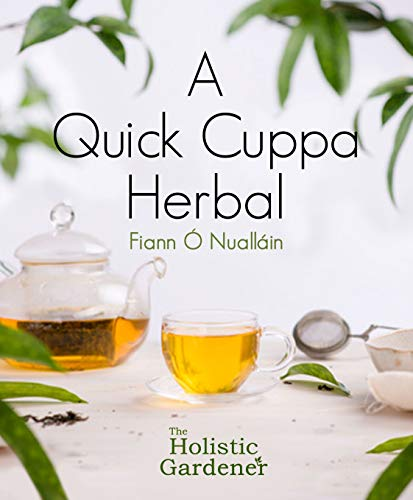 A Quick Cuppa Herbal