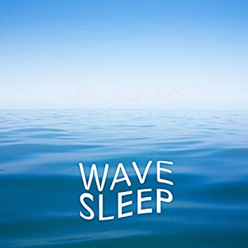 Wave Sleep
