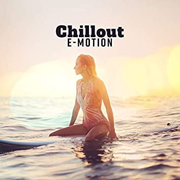 Chill Out E-Motion – Chillout 2018