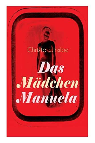 Das Mädchen Manuela: Der Roman zum Film »Mädchen in Uniform« (Lesbenromantik)