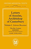 Letters of Anselm, Archbishop of Canterbury: The Bec Letters (Oxford Medieval Texts)