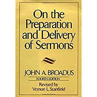 On the Preparation and Delivery of Sermons: Fourth Edition【洋書】 [並行輸入品]