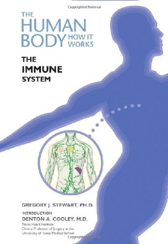 The Immune System (Human Body: How It Works) (English Edition)